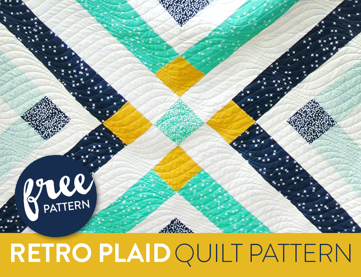 Retro Plaid Free Quilt Pattern Suzy Quilts