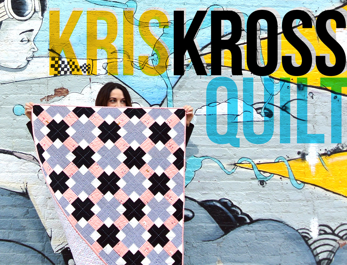 The-Kris-Kross-Quilt