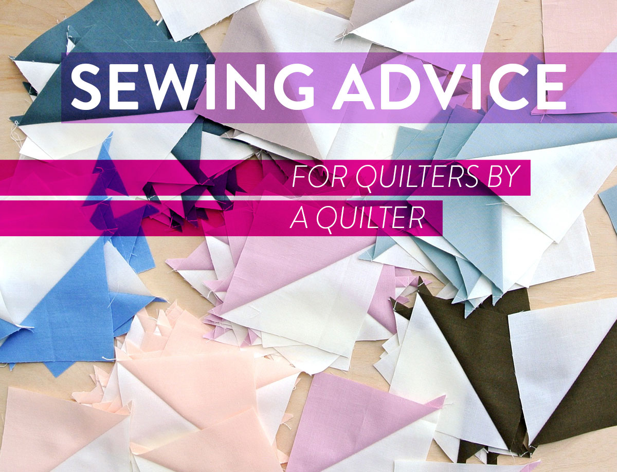 Sewing-Advice-for-Quilters