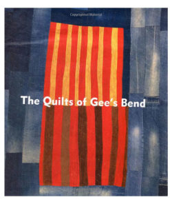 The-Quilts-of-Gees-Bend-Book