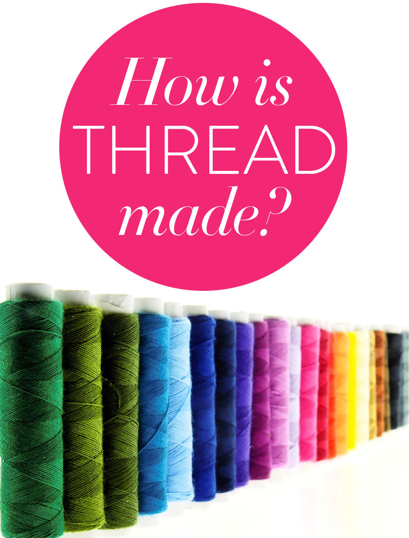 How-Thread-is-made