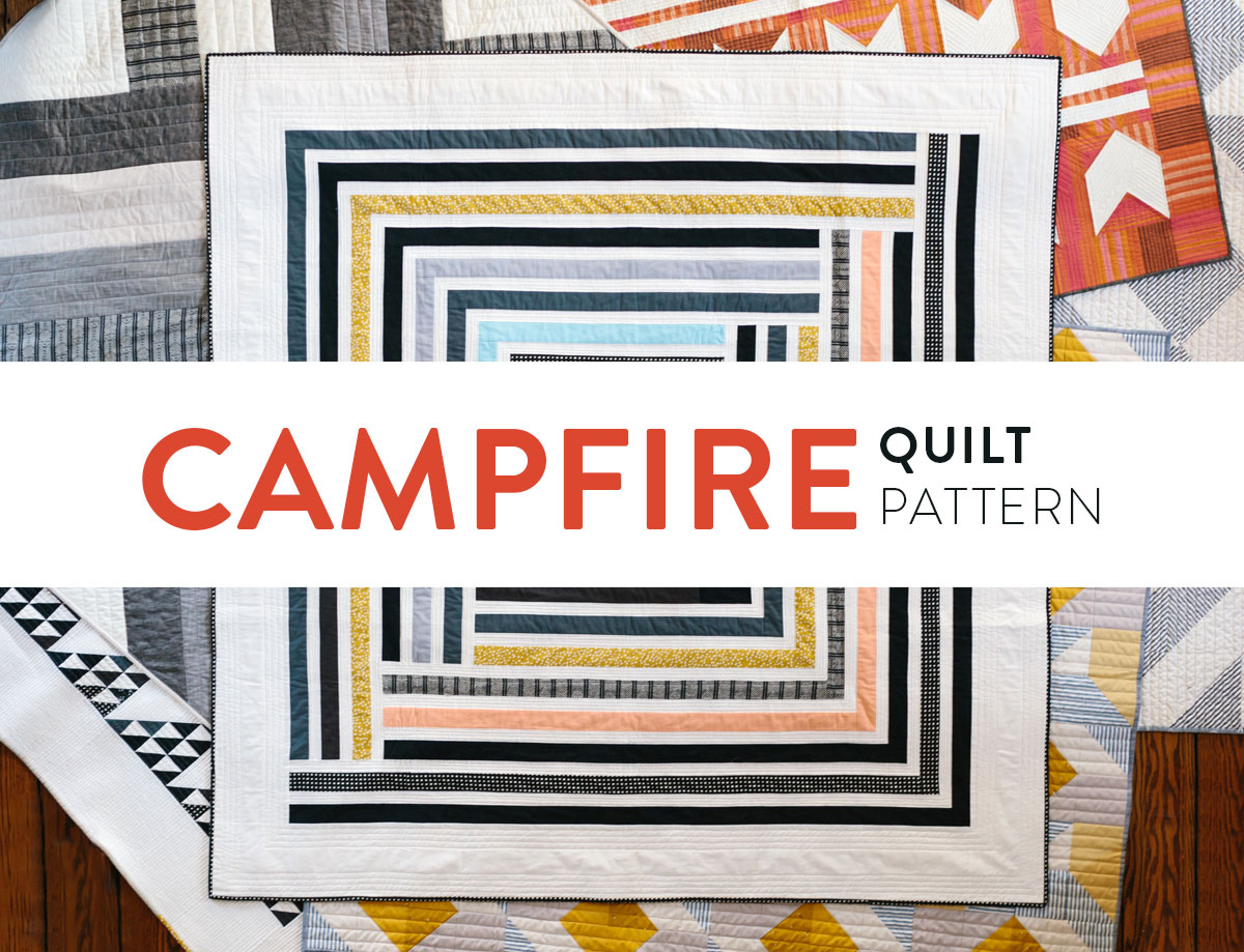 Campfire Quilt Pattern: A Modern interpretation of a traditional quilt block