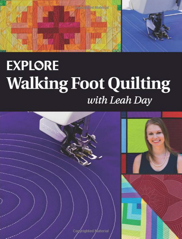 Best Quilting Books: Walking Foot Quilting with Leah Day