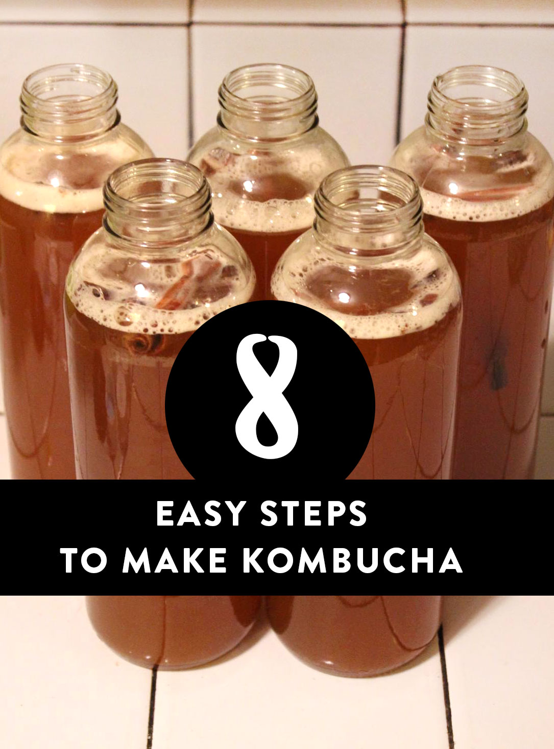 8 Easy Steps to Make Kombucha at home