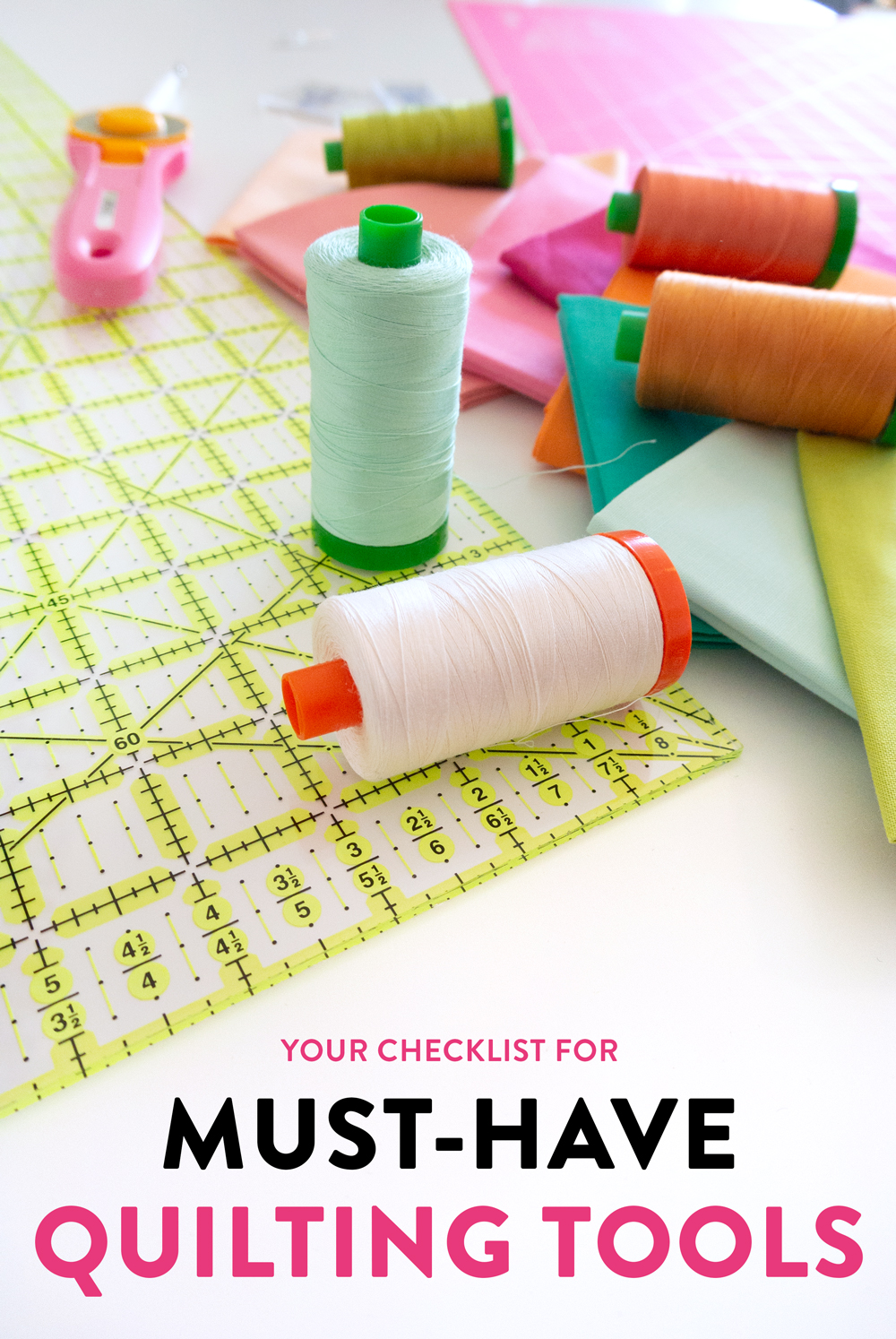 the best checklist for all of your must-have quilting tools