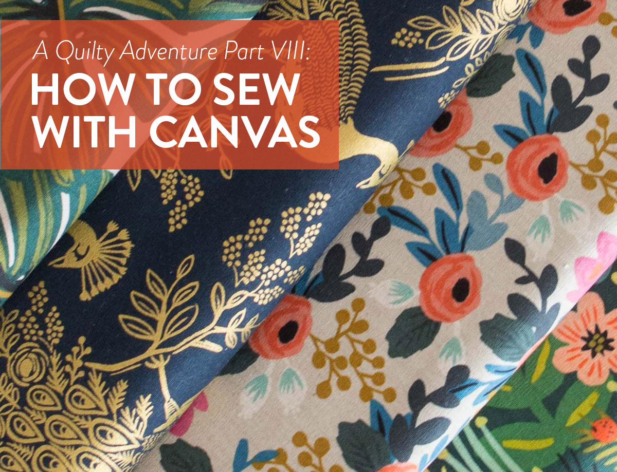 Add canvas to your latest quilt to add texture and depth. Learn tricks, tips and tools to sew with canvas