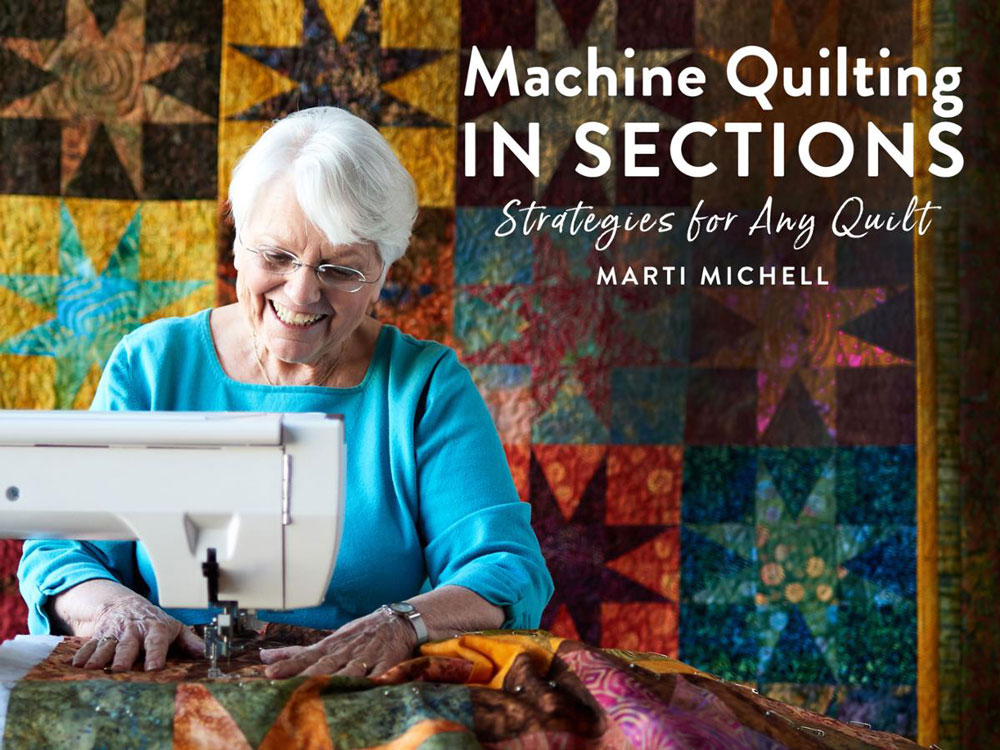 Marti Michell is not just an author, pattern writer and fabric designer, she almost single-handedly saved quilting from being a dying art and has continued to revolutionize the industry ever since.