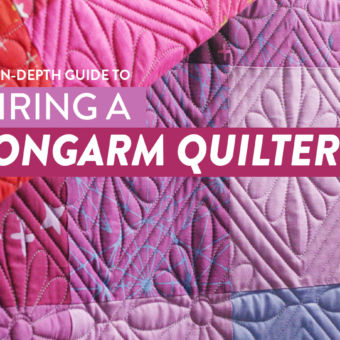 Hiring a Longarm Quilter: An In-Depth Guide