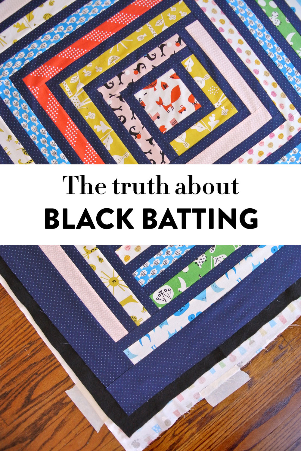 The truth about when and why to use black batting in a quilt.