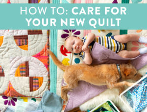 Step by step how to care for a new quilt. Are you giving a quilt away? Easy instructions and a printable card on how to wash and care for a vintage and new quilt.