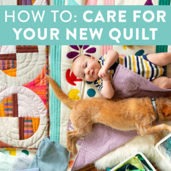How To Care For Your New Quilt