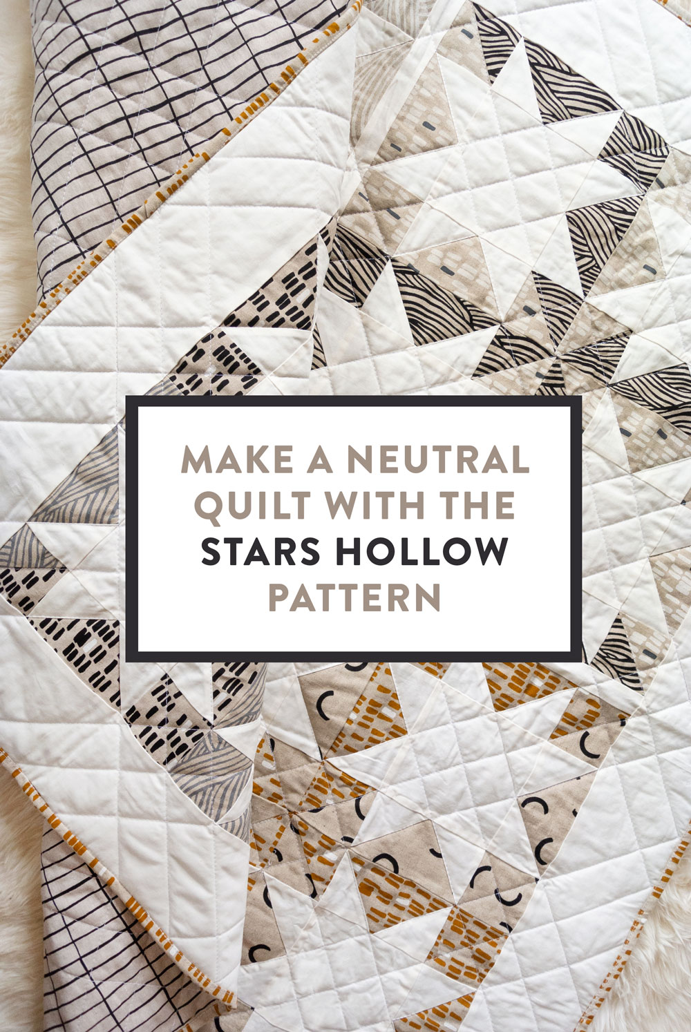 Make a sophisticated, neutral quilt using the Stars Hollow quilt pattern. This is a classic quilt pattern, but with a modern twist. The design plays on negative space to create traditional sawtooth star quilt blocks. suzyquilts.com #linen #quilt