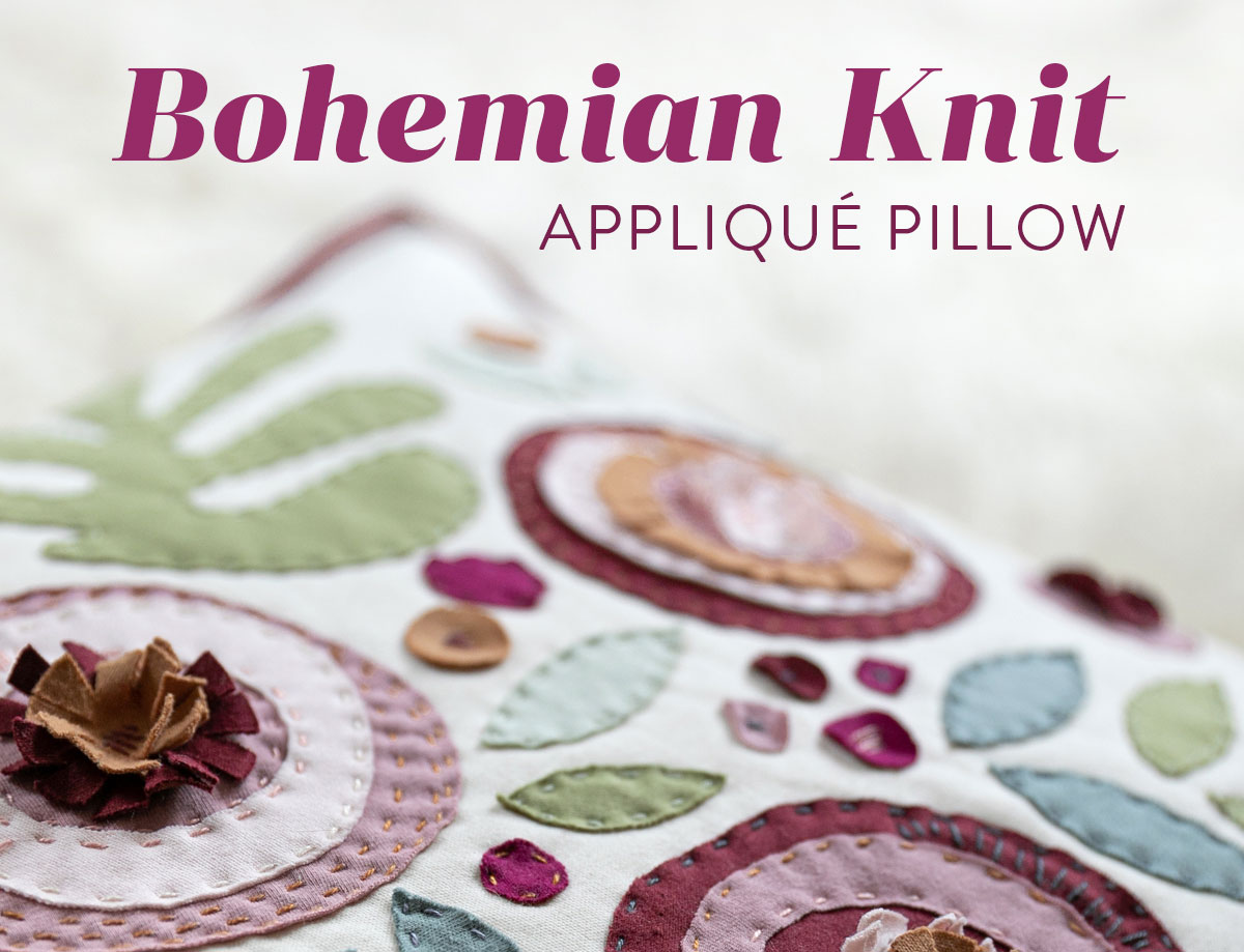 Make a modern appliqué pillow with knits! By using templates from the Bohemian Garden quilt pattern, you can create a buttery soft handmade pillow.