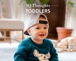 SQ Thoughts on Toddlers