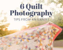 6 Quilt Photography Tips from an Expert