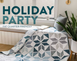 Holiday Party Quilt Pattern with Fat Quarters